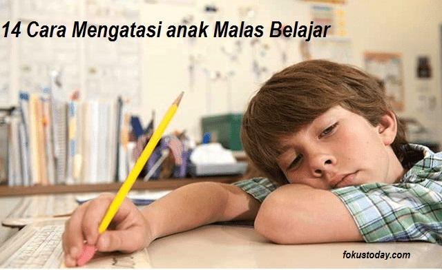 Cara Mengatasi Anak Malas Belajar.jpg